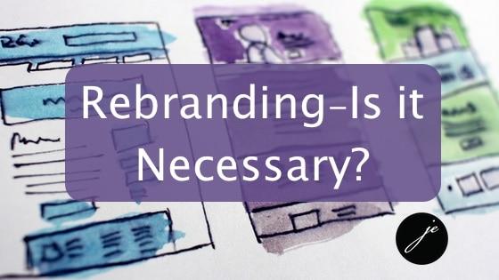 Is Rebranding Necessary?